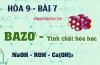 Tính chất hóa học của Bazơ, Bazo mạnh và bazo yếu - hóa 9 bài 7